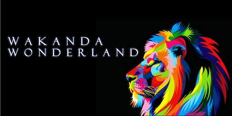 Wakanda Wonderland tickets