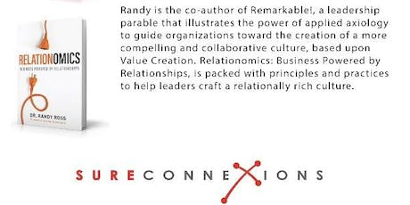 RELATIONOMICS Dr. Randy Ross @ SureConnexions Lunch 10.07.19 tickets
