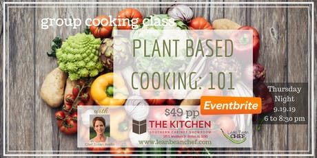 Plant Based 101 - Group Cooking Class - Healthy Cooking Class tickets