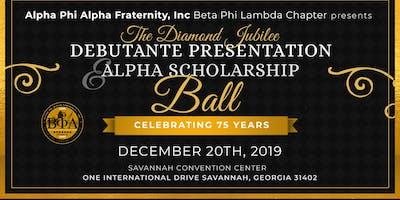 The Diamond Jubilee Debutante Presentation & Alpha Scholarship Ball