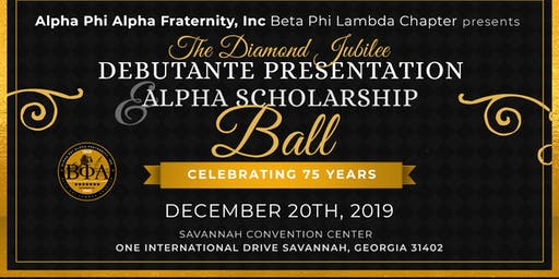 The Diamond Jubilee Debutante Presentation & Alpha Scholarship Ball