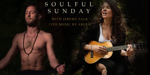 SOULFUL SUNDAY: Music, Mantra, Meditation