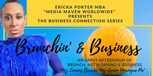 Brunchin' & Business