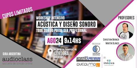 ACUSTICA Y DISEÑO SONORO - Workshop intensivo - Córdoba tickets