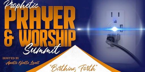Prophetic Prayer & Worship Summit