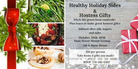 Healthy Holiday Sides PLUS Hostess Gifts! tickets