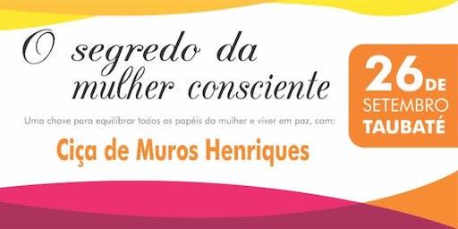 """PALESTRA - """"O SEGREDO DA MULHER CONSCIENTE"""""""