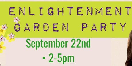 Enlightenment Garden Party - Get into the Mind of a Medium tickets