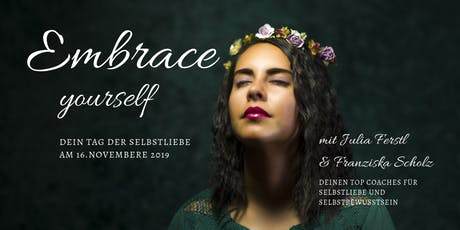 Embrace yourself Tickets