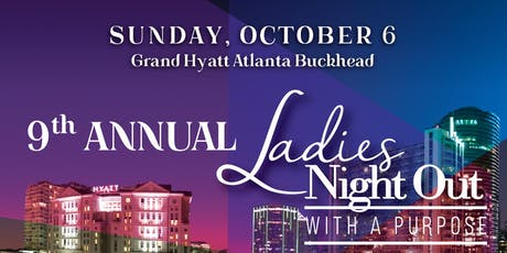 9th Annual Ladies Night out with A Purpose  tickets