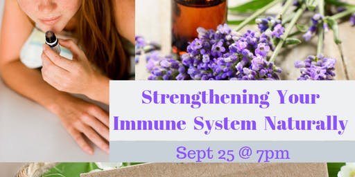 Strengthening your Immune System Naturally