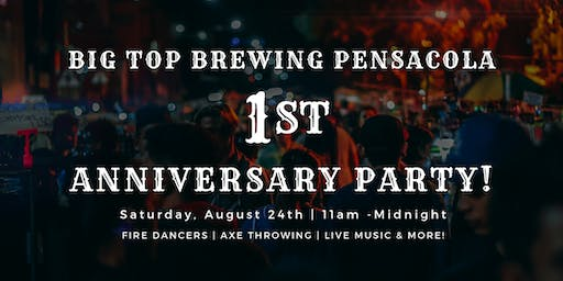 Big Top Brewing Pensacola 1st Anniversary Party