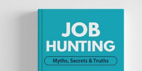 Book launch - Job Hunting: Myths, Secrets and Truths tickets