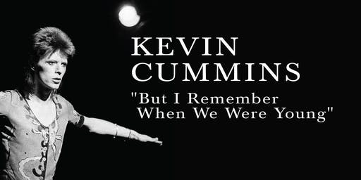 """Kevin Cummins """"But I Remember When We Were Young"""""""