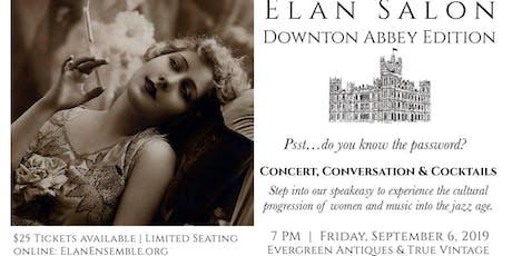 Élan Salon: Downton Abbey Edition tickets