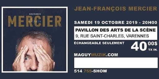 Jean-Francois Mercier : offre 2 de 2, spectacle du 19 octobre 2019, 20h