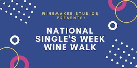 National Single's Week Wine Walk tickets