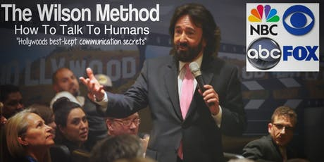 Hollywood's Best Kept Communication Secrets - FREE Wilson Method Training tickets