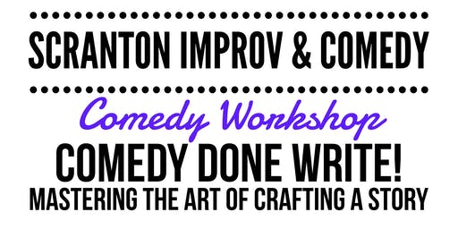 Workshop: Comedy Done Write! Mastering the Art of Crafting a Story