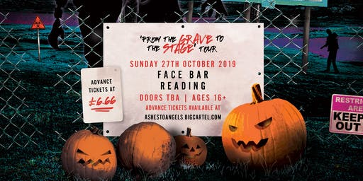 AshestoAngels/Griever + Support - HALLOWEEN PARTY - Face Bar Reading