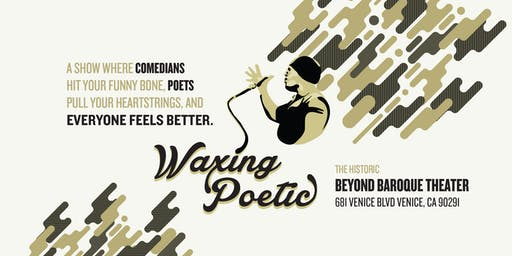 Waxing Poetic - Stand-Up and Spoken Word Poetry Show