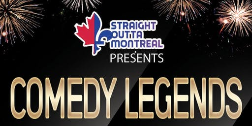 Montreal Shows ( Comedy Legends ) Stand Up Comedy
