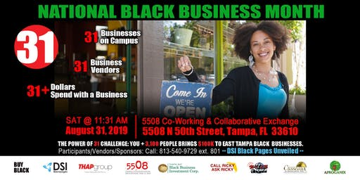 """National Black Business Month  """"The Power of 31"""" An Economic Stimulus Day"""