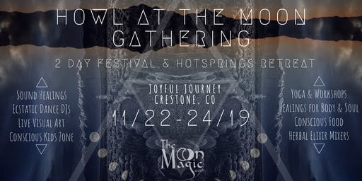 Howl at the Moon Gathering 11/22: Hotsprings Retreat