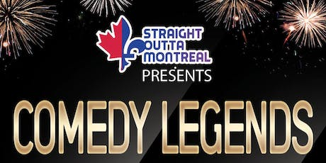 Comedy Montreal ( Comedy Legends ) Stand Up Comedy tickets