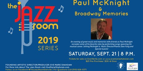 Paul McKnight  & Broadway Memories tickets