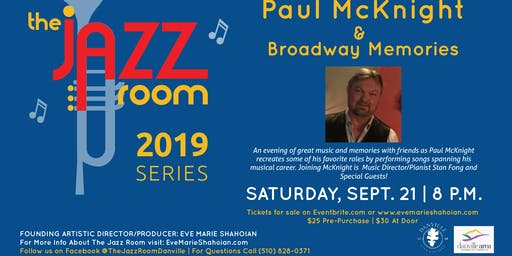 Paul McKnight  & Broadway Memories