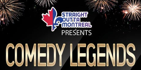 Montreal Comedy Show ( Comedy Legends ) Stand Up Comedy tickets