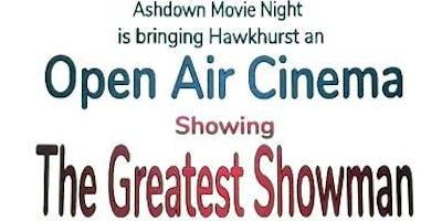 Hawkhurst Open Air Cinema, The Greatest Showman