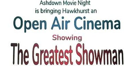 Hawkhurst Open Air Cinema, The Greatest Showman tickets