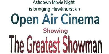 Hawkhurst Open Air Cinema, The Greatest Showman