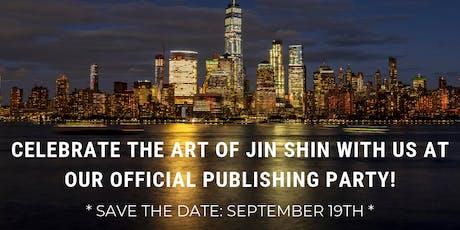 The Art of Jin Shin Publishing Party tickets