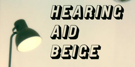 Hearing Aid Beige at The Barrel House tickets