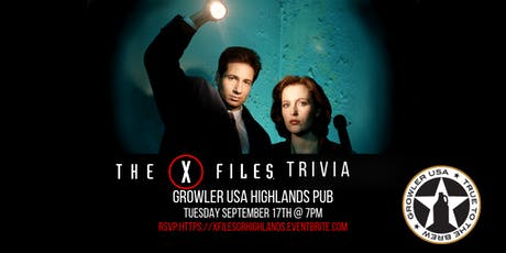 The X-Files Trivia at Growler USA Highlands Pub tickets