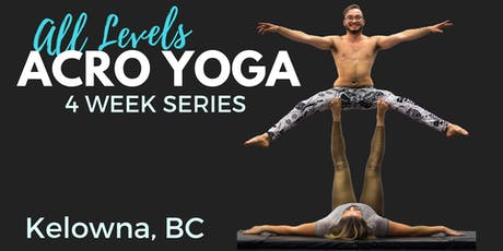 Acro Yoga- 4 Week Series (Kelowna) tickets