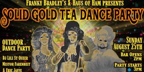 Solid Gold Tea Dance tickets
