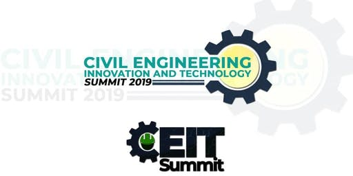 Civil Engineering Innovation Technology Summit (CEITSummit 2019)