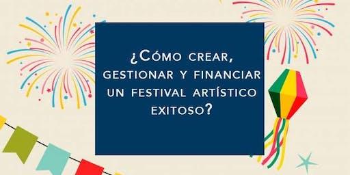 Creación, gestión y financiamiento de festivales artísticos  Conferencia