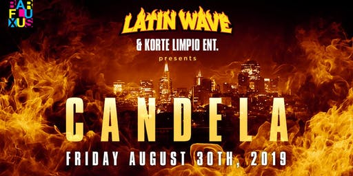 CANDELA PARTY AT BAR FLUXUS - UNION SQUARE SF (FREE BEFORE 1030PM W/RSVP)