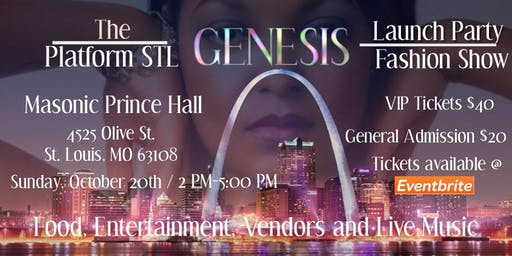 The Platform STL GENESIS Launch Party/Fashion Show