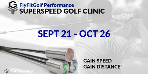 6 Week SuperSpeed Golf Clinic (Ages 11+)