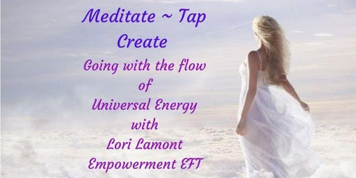 Meditate, Create, Tap Into Your Energy