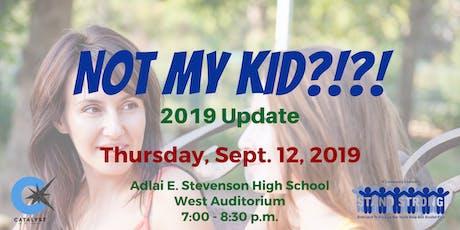 Not My Kid?!? 2019-2020 tickets