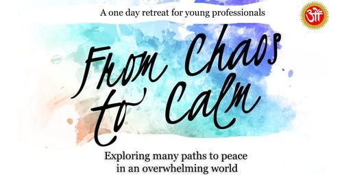 Chaos to Calm Retreat