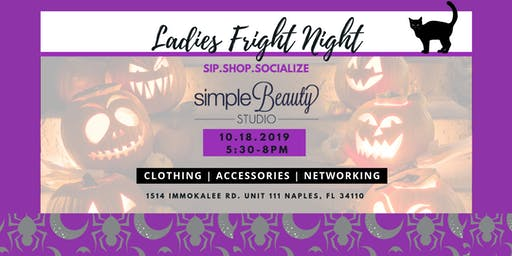 Sip.Shop.Socialize  Ladies Fright Night at Simple Beauty Studio