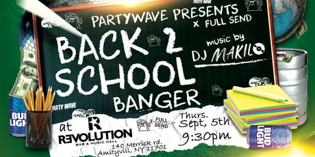Party Wave x Full Send Presents: The Ultimate Back to School Banger tickets